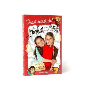 El diari secret de la Nenúfar i la Matoll