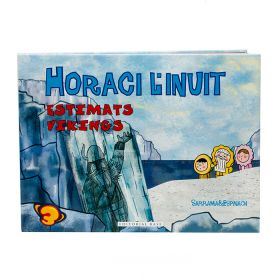 Horaci l'inuit: Estimats vikings