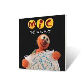 Llibre Què fa el Mic?