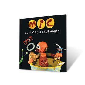 Llibre El Mic i els seus amics 2019